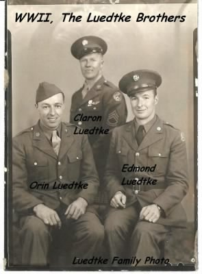 Orin, Claron and Edmund Luedtke, BROTHERS-in-the-Service. WWII