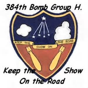 "384th Bomb Group Emblem ""KEEP THE SHOW ON THE ROAD"""