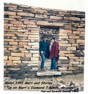 Mert and Shirley in about 1995 up on the Diamond 7 Ranch. AZ