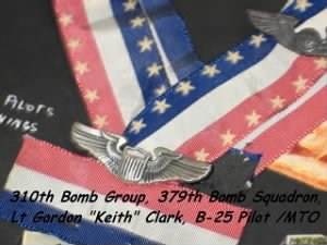 "WWII 310th BG, 379th BS, Lt Gordon ""Keith"" Clark, B-25 Pilot /MTO"