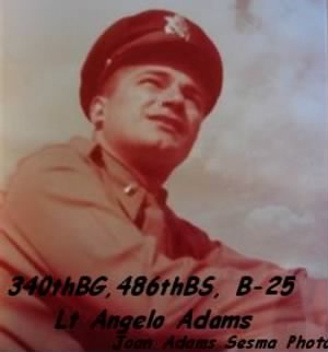 340thBG,486thBS, Lt Angelo Adams (Friend of Tom Cahill)