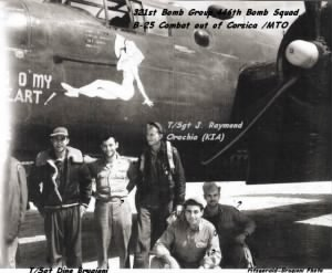 "T/Sgt J Raymond Orechia, R/G with his Crew and the ""Peg O'mMy Heart"" B-25 MTO"