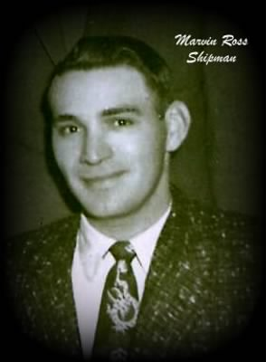 Marvin Ross Shipman Sr.
