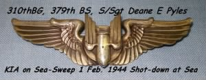310thBG,379thBS, S/Sgt Piles, Radio/Aerial Gunner, KIA 1 Feb. 1944