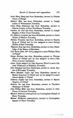 """From """"Record of Servants and Apprentices Bound and Assigned Before Hon. John Gibson, Mayor of Philadelphia, December 5th, 1772-May 25th, 1773,"""" The Pennsylvania Magazine of History and Biography, Vol. 33, pp. 475-491."""