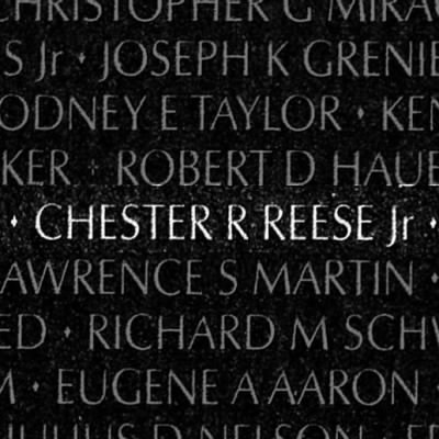 Chester Roy Reese Jr. , but we called him as Okie in Vietnam.