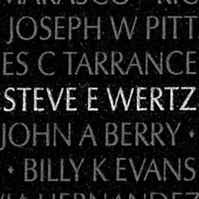 Vietnam War Memorial to Steve E Wertz